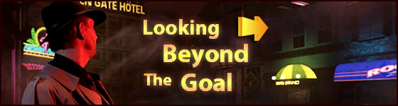 Beyond the Goal